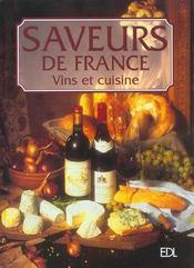 Saveurs De France : Vin Et Cuisine - Intérieur - Format classique