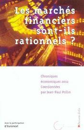 Les Marches Financiers Sont-Ils Rationnels ; Chroniques Economiques 2002 - Intérieur - Format classique