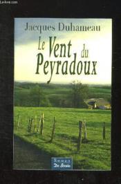 Le vent du peyradoux - Couverture - Format classique