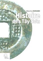 Histoire des Tây So'n - Couverture - Format classique