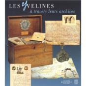 Les yvelines a travers leurs archives - Couverture - Format classique