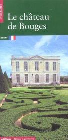 Le château de Bouges - Intérieur - Format classique