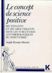 Kremer-marietti concept sci.positive - Couverture - Format classique