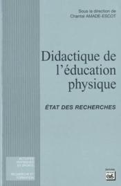 Didactique de l'éducation physique ; états des recherches - Couverture - Format classique