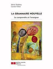 La grammaire nouvelle - Couverture - Format classique