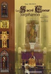 Le Sacre Coeur Stephanois - Couverture - Format classique