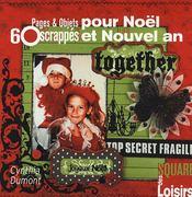60 Pages Et Objets Scrappes Pour Noel Et Nouvel An - Intérieur - Format classique