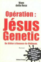 Opération : Jésus genetic ; de Hitler à Rennes-le-château - Intérieur - Format classique