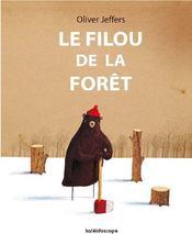 Le filou de la forêt - Couverture - Format classique