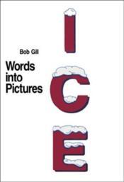 Bob gill words into pictures - Couverture - Format classique