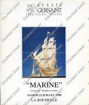 MARINE CURIOSITES-MEUBLES ET OBJETS. [PAYEN. BARDOUIN. COMPAIN. ROUX. GARNERAY. PAJOT. MAQUETTE DE BATEAU EN IVOIRE, DIEPPE. MOREL FATIO. MONTENARD. JACOBSEN..]. 21/07/1990. (Poids de 154 grammes) - Couverture - Format classique
