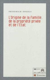 L'origine de la famille, de la propriété privée et de l'Etat - Couverture - Format classique