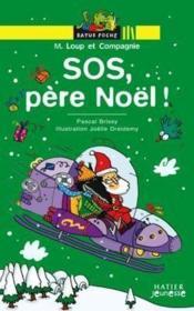 M. Loup et compagnie : SOS, Père Noël ! - Couverture - Format classique