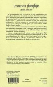 Le savoir-vivre philosophique ; Empédocle, Socrate et Platon - 4ème de couverture - Format classique
