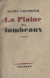 La Plaine Des Tombeaux. - Couverture - Format classique