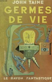 Germes De Vie. Collection : Le Rayon Fantastique. - Couverture - Format classique