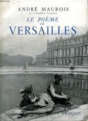 Le Poeme De Versailles. - Couverture - Format classique