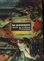 Le Poisson Dans La Cuisine Francaise. - Couverture - Format classique