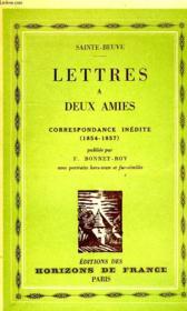 Lettres A Deux Amis, Correspondance Inedite (1854-1857) - Couverture - Format classique