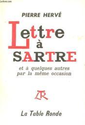 Lettre A Sartre Et A Quelques Autres Par La Meme Occasion - Couverture - Format classique