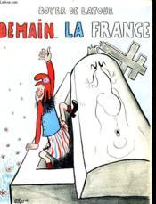 Demain.. La France - Couverture - Format classique