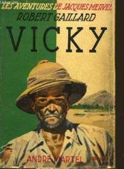 Vicky - Les Aventures De Jacques Mervel - Couverture - Format classique