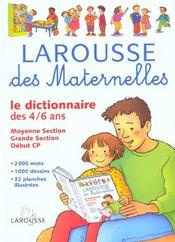 Larousse Des Maternelles ; Le Dictionnaire Des 4-6 Ans - Intérieur - Format classique