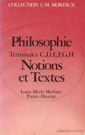Notions Et Textes Philosophie T°c/d/e/f/g/h - Couverture - Format classique