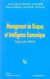 Management De Risques Et Intelligence Economique ; L'Approche Prima - Couverture - Format classique