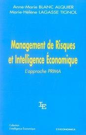 Management De Risques Et Intelligence Economique ; L'Approche Prima - Intérieur - Format classique