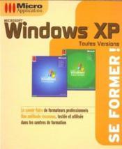 Windows xp toutes versions - se former ! - Couverture - Format classique