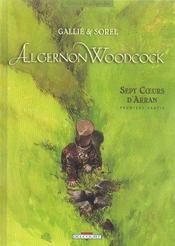 Algernon Woodcock t.3 ; sept coeurs d'Arran première partie - Intérieur - Format classique