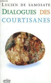 Dialogue Des Courtisanes - Couverture - Format classique