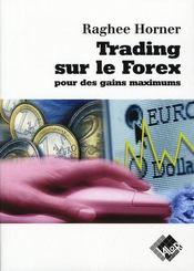 Trading sur le forex pour des gains maximum - Intérieur - Format classique