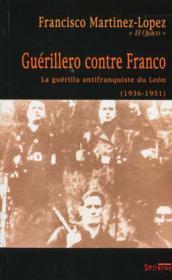 Guerillero Contre Franco - Couverture - Format classique