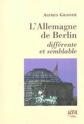 L'Allemagne de Berlin, différente et semblable - Intérieur - Format classique