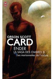 Ender, la saga des ombres t.3 ; les marionnettes de l'ombre - Couverture - Format classique