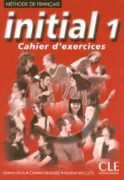 Methode De Francais ; Initial 1 ; Cahier D'Exercices - Couverture - Format classique