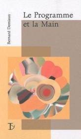 Le programme et la main - Couverture - Format classique
