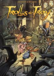 Trolls de Troy T.13 ; la guerre des gloutons t.2 - Couverture - Format classique