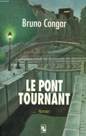 Le pont tournant - Couverture - Format classique