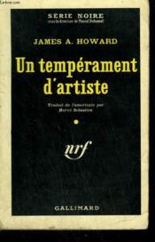 Un Temperament D'Artiste. ( Murder Takes A Wife ). Collection : Serie Noire N° 547 - Couverture - Format classique