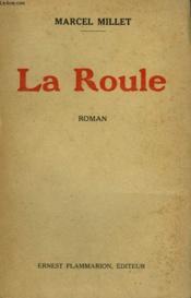 La Roule. - Couverture - Format classique