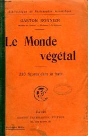 Le Monde Vegetal. Collection : Bibliotheque De Philosophie Scientifique. - Couverture - Format classique