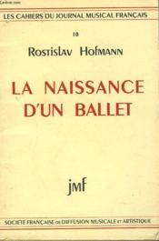 La Naissance D'Un Ballet - Couverture - Format classique