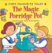 First favourite tales: the magic porridge pot - Couverture - Format classique
