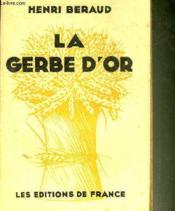 La Gerbe D'Or. - Couverture - Format classique