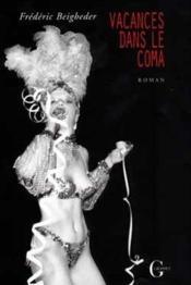 Vacances dans le coma - Couverture - Format classique