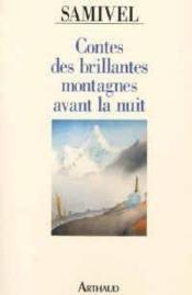 Contes des brillantes montagnes avant la nuit - Couverture - Format classique