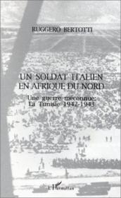 Soldat Italien En Afrique Du Nord Une Guerre Mecon - Couverture - Format classique